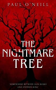 The Nightmare Tree by Paul O'Neill