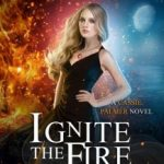 Ignite the Fire: Incendiary by Karen Chance