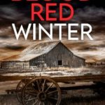 Blood Red Winter by J.A. Conrad