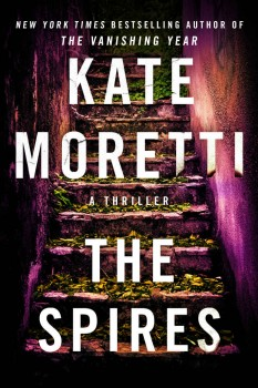 The Spires by Kate Moretti