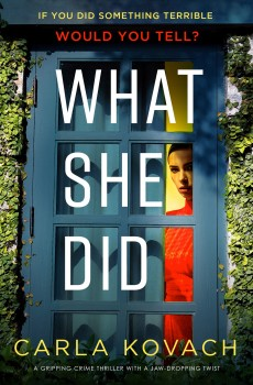 What She Did by Carla Kovach