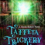 Taffeta Trickery by J.R. Rain, H.P. Mallory