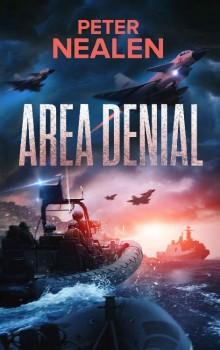 Area Denial by Peter Nealen