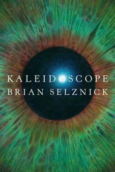 Kaleidoscope by Brian Selznick