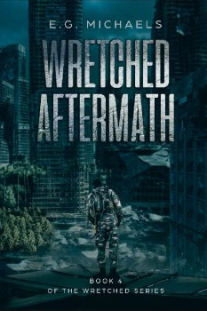 Wretched Aftermath by E.G. Michaels