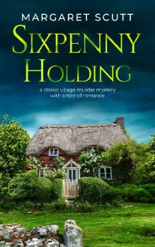 Sixpenny Holding by Margaret Scutt