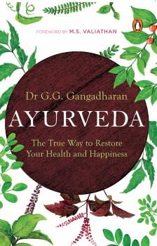 Ayurveda by G.G. Gangadharan