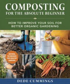 Composting for the Absolute Beginner by Dede Cummings