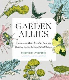 Garden Allies by Frederique Lavoipierre