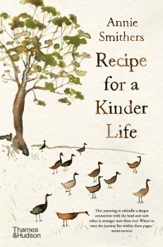 Recipe for a Kinder Life by Annie Smithers