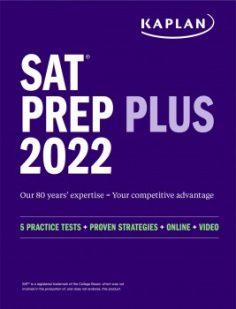 SAT Prep Plus 2022 by Kaplan Test Prep