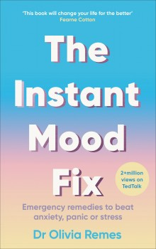 The Instant Mood Fix by Olivia Remes