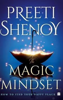 The Magic Mindset by Preeti Shenoy