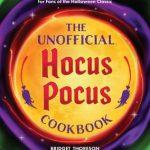 The Unofficial Hocus Pocus Cookbook by Bridget Thoreson