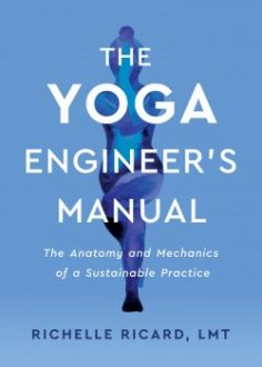 The Yoga Engineer's Manual by Richelle Ricard, LMT