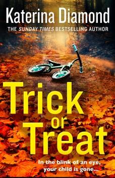 Trick or Treat by Katerina Diamond