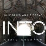 Through Dark Into Light by Craig Gusmann