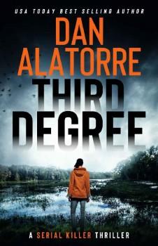 Third Degree by Dan Alatorre