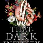 That Dark Infinity by Kate Pentecost