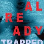 Already Trapped by Blake Pierce