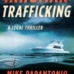 Inhuman Trafficking by Mike Papantonio, Alan Russell
