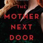The Mother Next Door by Tara Laskowski