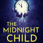 The Midnight Child by J.A. Baker