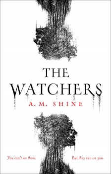 The Watchers by A.M. Shine