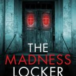 The Madness Locker by Eddie Russell