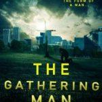 The Gathering Man by M K Farrar