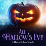 All Hallow's Eve by J.R. Rain, H.P. Mallory