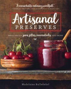 Artisanal Preserves by Madelaine Bullwinkel