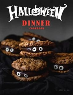 Halloween Dinner Cookbook by Nithish Kumar