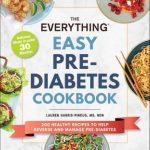 The Everything Easy Pre-Diabetes Cookbook by Lauren Harris-Pincus