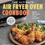 The Ultimate Air Fryer Oven Cookbook by Coco Morante